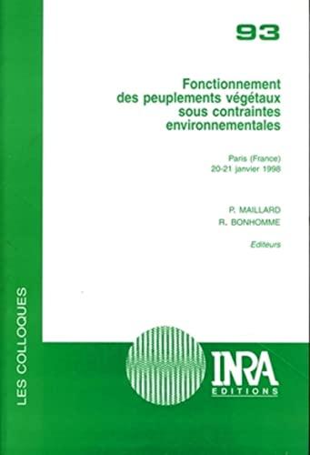 Fonctionnement des peuplements vegetaux sous contraintes environnementales - paris (France) 20-21 ...