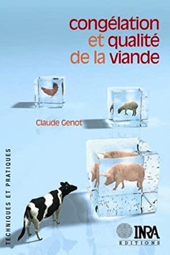 Congélation et qualité de la viande: Genot, C.