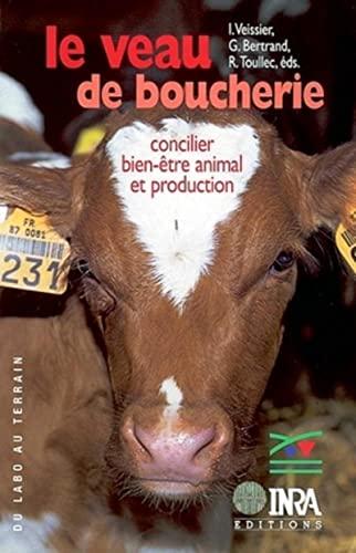 """""""le veau de boucherie ; concilier bien être animal et production"""": Gérard Bertrand,..."""