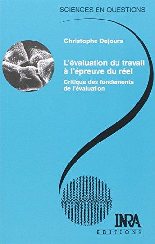 9782738011084: L'Évaluation du travail à l'épreuve du réel : Critique des fondements de l'évaluation