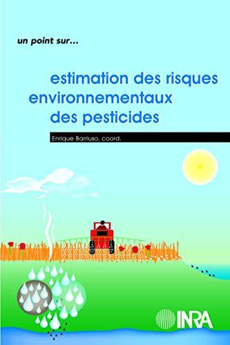 9782738011107: Estimation des risques environnementaux des pesticides