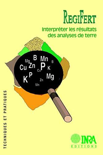 RegiFert : Interpréter les résultats des analyses de terre: B Colomb, C Villette, P ...