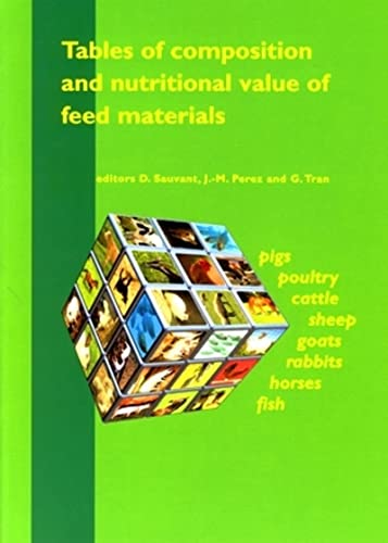 9782738011701: Tables of Composition and Nutritional Value of Feed Materials Pigs, Poultry, Cattle, Sheep, Goats, R