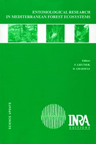 entomological research in mediterranean forest ecosystems: Andrea Battisti, Driss Ghaioule, ...