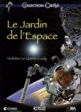 9782738012128: Le Jardin de l'Espace (French Edition)
