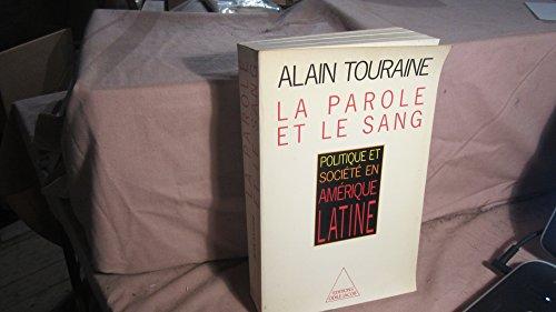 9782738100252: La parole et le sang: Politique et societe en Amerique latine (French Edition)