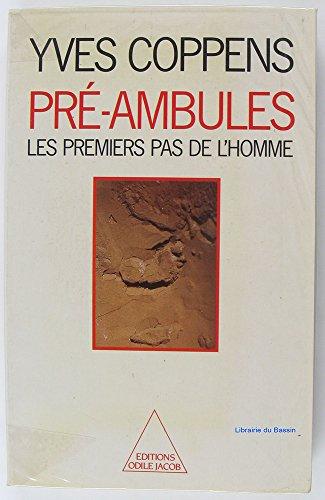 9782738100436: Pré-ambules : Les premiers pas de l'Homme