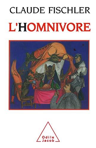 9782738101013: L'homnivore (Odile Jacob)