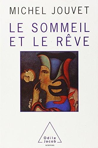 9782738101549: Le sommeil et le rêve (Sciences) (French Edition)