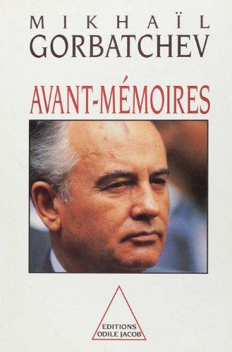 Avant-mémoires: Gorbatchev, Mikhaïl