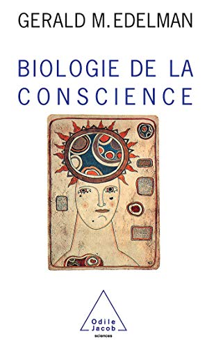9782738101778: Biologie de la conscience (OJ.SCIENCES)