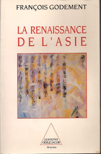 9782738102034: La renaissance de l'Asie (Histoire) (French Edition)