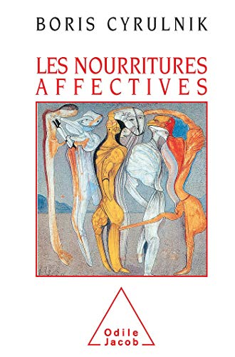 9782738102157: Les nourritures affectives (French Edition)