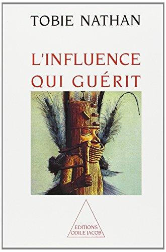 9782738102379: L'influence qui guérit (Odile Jacob)