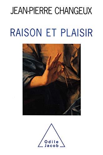 9782738102447: Raison et plaisir (French Edition)