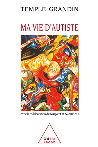 9782738102652: Ma vie d'autiste (French Edition)