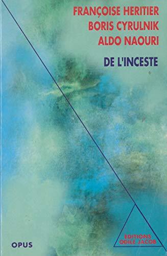 De l'inceste (Opus) (French Edition): Boris Cyrulnik, Fran?oise