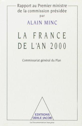 LA FRANCE DE L'AN 2000: MINC, ALAIN