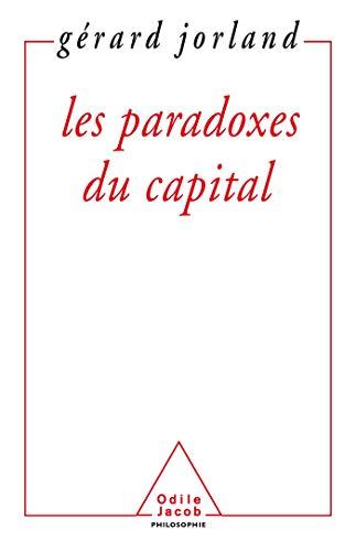 9782738102959: Les paradoxes du Capital (Philosophie) (French Edition)