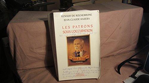 9782738103284: Les Patrons sous l'Occupation
