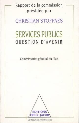 9782738103291: Services publics, question d'avenir