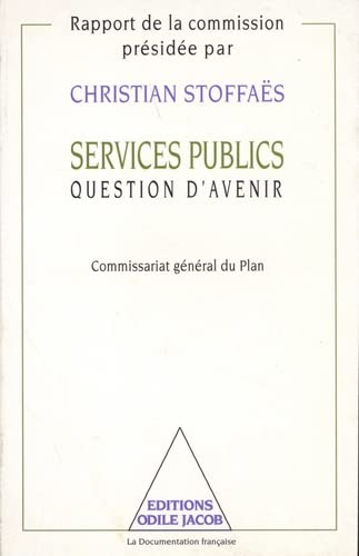 Services publics, question d'avenir (French Edition): France