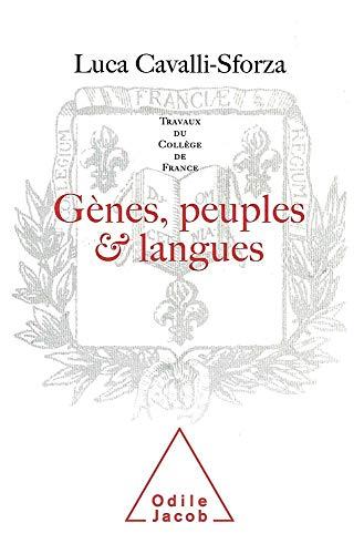 GENES ; PEUPLES ET LANGUES: CAVALLI-SFORZA, LUCA
