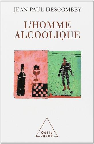 L'homme alcoolique: Descombey, Jean-Paul