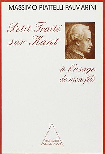 9782738103956: Petit traité sur Kant : À l'usage de mon fils