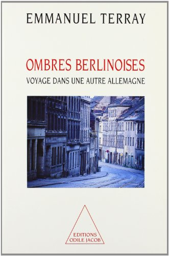 9782738104007: Ombres berlinoises. Voyage dans une autre Allemagne