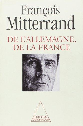 De l'Allemagne, de la France (French Edition): Mitterrand, Francois