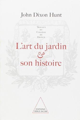 9782738104243: L'Art du jardin et son histoire