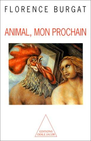 9782738104496: Animal, mon prochain