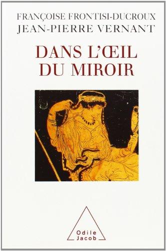 9782738104977: Dans L'Oeil du Miroir (French Edition)
