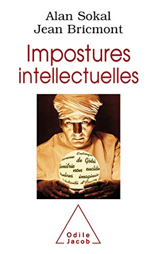 Impostures Intellectuelles (French Language Edition) (2738105033) by Alan Sokal