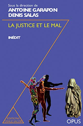 9782738105042: La justice et le mal (Collection Opus) (French Edition)