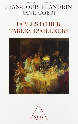 Tables d'hier, tables d'ailleurs (OJ.HISTOIRE) (French Edition): Flandrin, Jean-Louis; ...