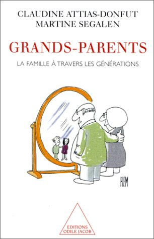 9782738106476: Grands-parents: La famille à travers les générations (French Edition)