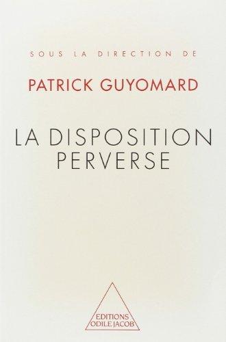 9782738106902: La Disposition perverse