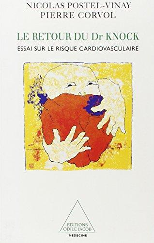 9782738107596: Le Retour du Dr. Knock : Essai sur le risque cardiovasculaire