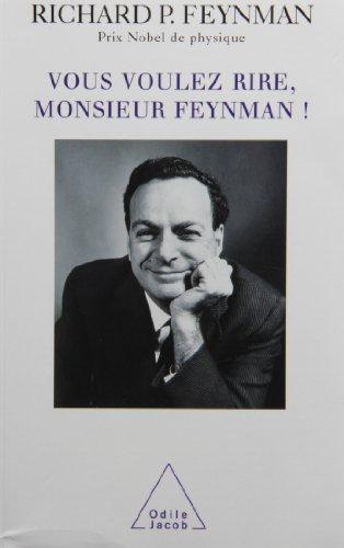 9782738107718: VOUS VOULEZ RIRE, MONSIEUR FEYNMAN ! Entretiens avec Ralph Leighton (Sciences)