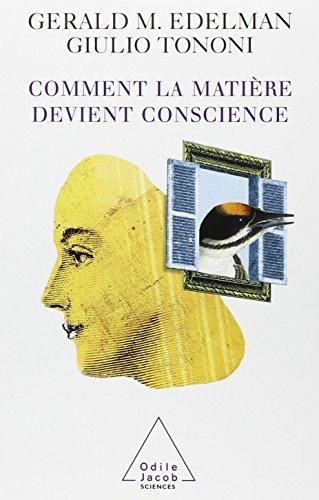 Comment la matière devient conscience (2738108083) by Edelman