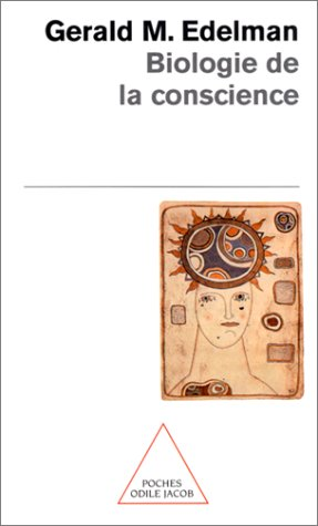 9782738108388: Biologie de la conscience (Poches Odile Jacob)