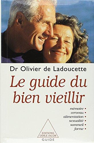9782738108630: Le Guide du bien vieillir