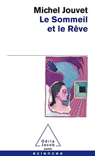 9782738108821: Sommeil Et Le Reve (Le) (French Edition)