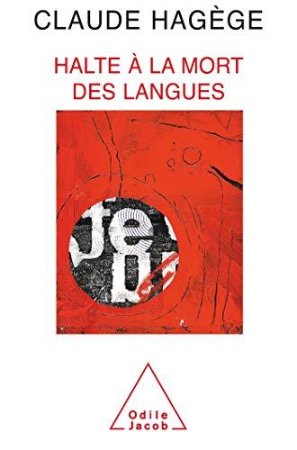 9782738108975: Halte à la mort des langues