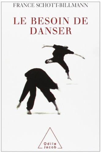 BESOIN DE DANSER (LE): SCHOTT-BILLMAN FRANCE