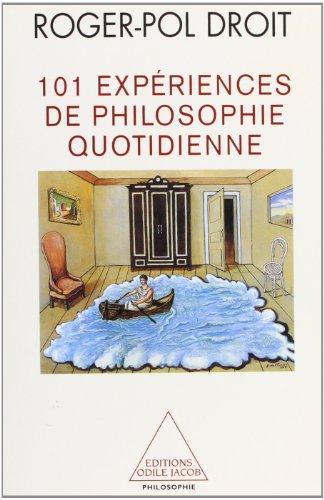 9782738109224: 101 expériences de philosophie quotidienne