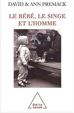 9782738109309: Le bébé, le singe et l'homme