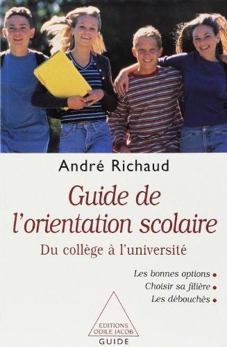 9782738109439: Guide de l'orientation scolaire. Du collège à l'université